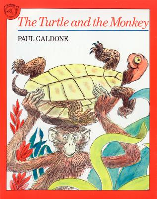 The Turtle and the Monkey By Galdone, Paul